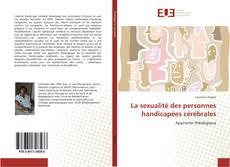 La sexualité des personnes handicapées cérébrales kitap kapağı