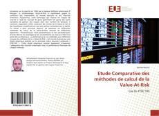 Etude Comparative des méthodes de calcul de la Value-At-Risk的封面
