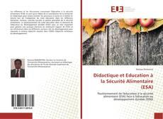 Couverture de Didactique et Education à la Sécurité Alimentaire (ESA)