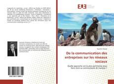 Portada del libro de De la communication des entreprises sur les réseaux sociaux