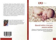 Bookcover of Quand naître n'est pas encore exister