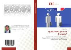 Bookcover of Quel avenir pour le français?