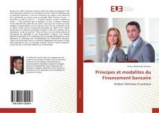 Bookcover of Principes et modalites du Financement bancaire