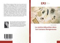Bookcover of La contre-éducation dans Les Liaisons Dangereuses