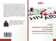 Intégration du VIH et SIDA au processus macroéconomique en RCA的封面