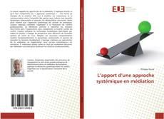Bookcover of L'apport d'une approche systémique en médiation