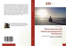 Couverture de Reconnaissance des risques psychosociaux à l'Ile Maurice