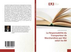 Capa do livro de La Responsabilité du Transporteur de Marchandises par Mer selon les RH