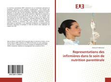 Bookcover of Representations des infirmières dans le soin de nutrition parentérale
