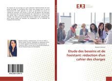 Copertina di Etude des besoins et de l'existant: rédaction d'un cahier des charges