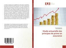 Bookcover of Etude actuarielle des principes de prime en assurance
