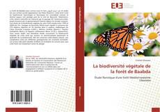 Bookcover of La biodiversité végétale de la forêt de Baabda
