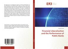 Bookcover of Financial Liberalization and the Performance of Public Banks