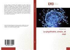 Buchcover von Le psychiatre, zinzin, et moi
