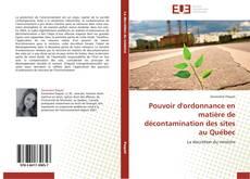 Pouvoir d'ordonnance en matière de décontamination des sites au Québec的封面