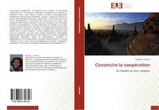 Construire la coopération kitap kapağı