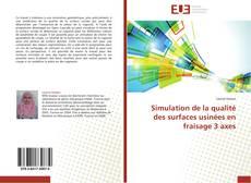Обложка Simulation de la qualité des surfaces usinées en fraisage 3 axes