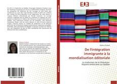 Bookcover of De l'intégration immigrante à la mondialisation éditoriale