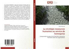 Bookcover of La stratégie ressources humaines au service de l'entreprise