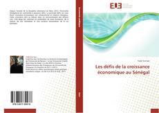 Borítókép a  Les défis de la croissance économique au Sénégal - hoz