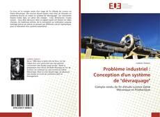 """Problème industriel : Conception d'un système de """"dévraquage""""的封面"""