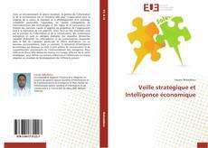 Bookcover of Veille stratégique et Intelligence économique