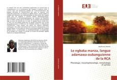 Portada del libro de Le ngbaka manza, langue adamawa-oubanguienne de la RCA