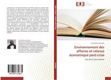 Bookcover of Environnement des affaires et relance économique post-crise