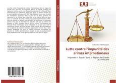 Lutte contre l'impunité des crimes internationaux的封面