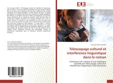 Обложка Télescopage culturel et interférence linguistique dans le roman