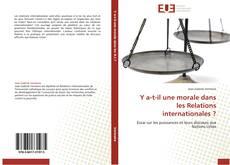 Y a-t-il une morale dans les Relations internationales ? kitap kapağı