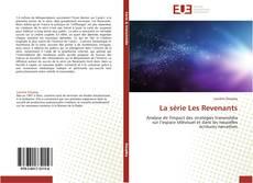 Bookcover of La série Les Revenants