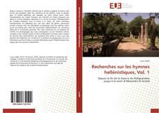 Bookcover of Recherches sur les hymnes hellénistiques, Vol. 1