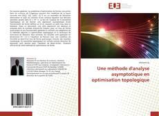 Borítókép a  Une méthode d'analyse asymptotique en optimisation topologique - hoz