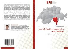 Couverture de La stabilisation budgétaire automatique