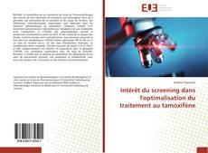 Обложка Intérêt du screening dans l'optimalisation du traitement au tamoxifène
