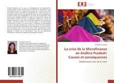 Bookcover of La crise de la Microfinance en Andhra Pradesh: Causes et conséquences