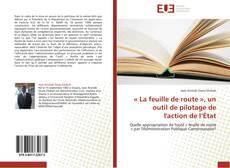 Bookcover of « La feuille de route », un outil de pilotage de l'action de l'État