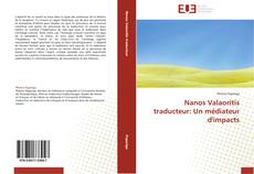 Bookcover of Nanos Valaoritis traducteur: Un médiateur d'impacts