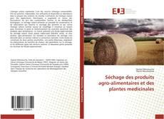 Portada del libro de Séchage des produits agro-alimentaires et des plantes medicinales