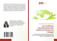 Borítókép a  Les conditions socioéducatives des étudiants Ivoiriens au Sénégal - hoz