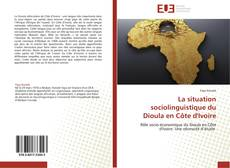 Capa do livro de La situation sociolinguistique du Dioula en Côte d'Ivoire