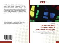 Copertina di Création artistique contemporaine et monuments historiques