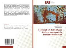 Bookcover of Formulation de Peintures Anticorrosion pour la Protection de l'Acier
