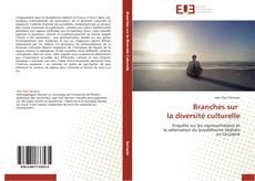 Couverture de Branchés sur la diversité culturelle