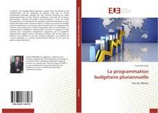 La programmation budgétaire pluriannuelle的封面