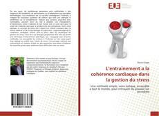 Bookcover of L'entrainement a la cohérence cardiaque dans la gestion du stress