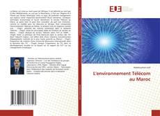 Bookcover of L'environnement Télécom au Maroc