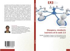 Buchcover von Diaspora, résidents ivoiriens et le web 2.0