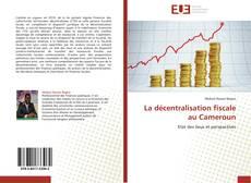Copertina di La décentralisation fiscale au Cameroun